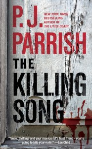 The Killing Song P.J. Parrish,