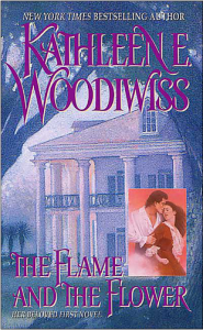 The Flame and the Flower by Kathleen Woodiwiss