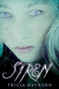 Siren by Tricia Rayburn