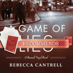 A Game of Lies by Rebecca Cantrell thumb