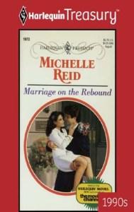Marriage on the ReboundMichelle Reid