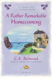 A Rather Remarkable HomecomingC.A. Belmond