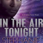 Into the Air Tonight stephanie tyler