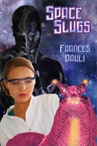 Space SlugsFrances Pauli