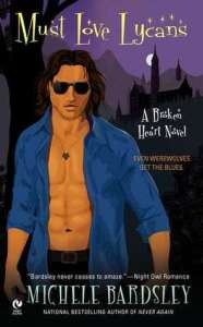 Must Love Lycans by Michele Bardsley
