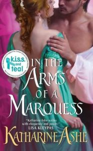 In the Arms of the MarquessKatherine Ashe