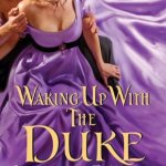 Waking Up with the Duke Lorraine Heath