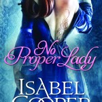 No Proper Lady Isabel cooper