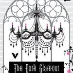 The Dark Glamour by Gabriella Pierce