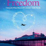 Love and Freedom by Sue Moorcroft