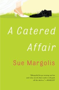 A Catered Affair Sue Margolis