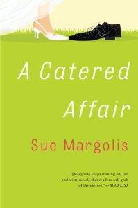 A Catered Affair Sue Margolis