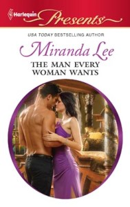 The Man Every Woman Wants  by Miranda Lee
