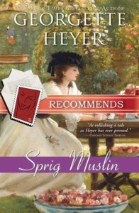 Sprig Muslin Georgette Heyer