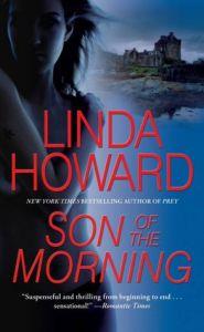 Linda Howard Son of the Morning