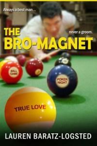 The Bro-Magnet Lauren Baratz-Logsted