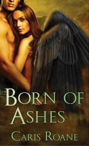 Caris Roane Born of Ashes