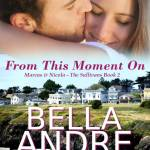 From This Moment On by Bella Andre