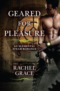 Geared for Pleasure by Rachel Grace