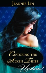 Capturing the Silken Thief by Jeannie Lin