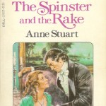 The Spinster and the Rake by Anne Stuart