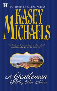 A Gentleman by Any Other Name by Kasey Michaels