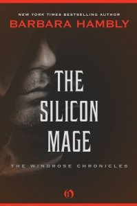 The Silicon Mage by Barbara Hambly
