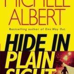 Hide in Plain Sight by Michele Albert