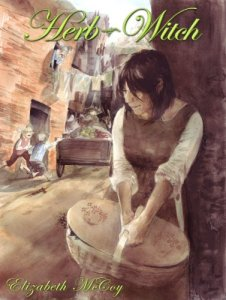 The Herb Witch Elizabeth McCoy