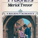 The Civil Prisoners by Meriol Trevor