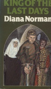 King of the Last Days by Diana Norman