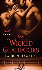 My Wicked Gladiators Lauren Hawkeye