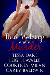 Three Weddings and a Murder by Tessa Dare