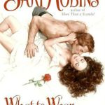 What to Wear to a Seduction Sari Robins