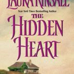 The Hidden Heart by Laura Kinsale