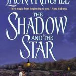 Shadow and the Star by Laura Kinsale