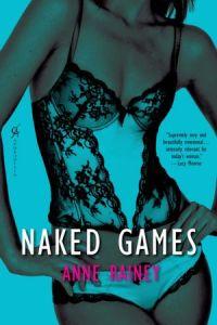 Naked Games Anne Rainey