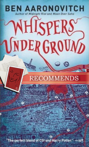 Whispers Under Ground by Ben Aaronovitch