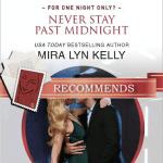 Mira Lyn Kelly Never Stay Past Midnight