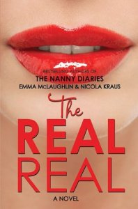 The Real Real by Emma McLaughlin, Nicola Kraus