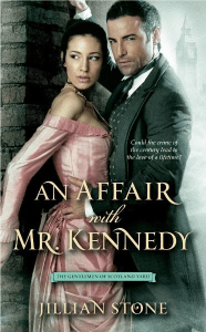 An Affair with Mr. Kennedy Jillian Stone