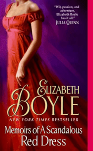 Memoirs of a Scandalous Red Dress By: Elizabeth Boyle
