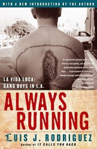 Always Running by Luis J. Rodríguez