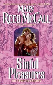 Sinful Pleasures (The Templar Knights, Book 2)  by Mary Reed McCall