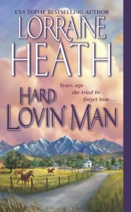 Hard Lovin' Man Lorraine Heath