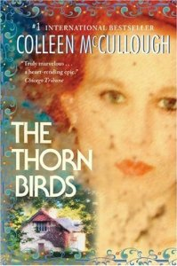 The Thorn Birds Colleen McCullough