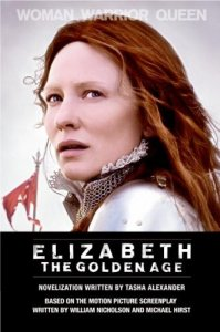 Elizabeth: The Golden Age Tasha Alexander