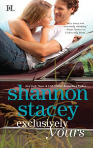 Exclusively Yours By: Shannon Stacey