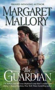 The Guardian (Return of the Highlanders Series #1) by Margaret Mallory
