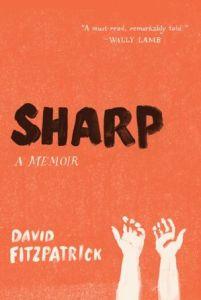Sharp: A Memoir David Fitzpatrick